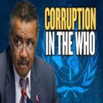 Koronawirus - w jaki sposób korupcja WHO pomogła mu się rozprzestrzenić