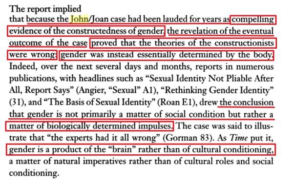 przypadek Johna-Joan był chwalony przez lata jako przekonujący dowód na konstruktywność płci